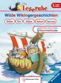 Wilde Wikingergeschichten. Silbe für Silbe lesen lernen Bücher;Erstlesebücher - Ravensburger