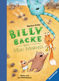 Billy Backe, Band 2: Billy Backe und Mini Murmel Bücher;Kinderbücher - Ravensburger