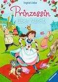 Prinzessin über Nacht Bücher;Kinderbücher - Ravensburger