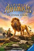 Spirit Animals, Band 6: Die Stunde schlägt Bücher;Kinderbücher - Ravensburger
