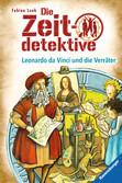 Die Zeitdetektive, Band 33: Leonardo da Vinci und die Verräter Bücher;Kinderbücher - Ravensburger