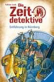 Die Zeitdetektive, Band 29: Entführung in Nürnberg Kinderbücher;Kinderliteratur - Ravensburger
