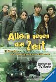 Allein gegen die Zeit. 13 Stunden - ein Ausflug wird zum Albtraum Jugendbücher;Abenteuerbücher - Ravensburger