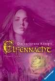 Elfennacht 2: Die verlorene Königin Jugendbücher;Fantasy und Science-Fiction - Ravensburger
