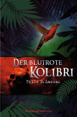 Der blutrote Kolibri Bücher;e-books - Ravensburger