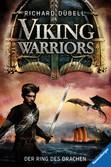 Viking Warriors, Band 2: Der Ring des Drachen Bücher;Jugendbücher - Ravensburger