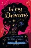 In My Dreams. Wie ich mein Herz im Schlaf verlor Bücher;Jugendbücher - Ravensburger