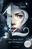 12 - Das erste Buch der Mitternacht, Band 1 Jugendbücher;Liebesromane - Ravensburger