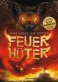 Zane gegen die Götter, Band 2: Feuerhüter Jugendbücher;Fantasy und Science-Fiction - Ravensburger