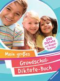 Mein großes Grundschul-Diktate-Buch Lernen und Fördern;Lernhilfen - Ravensburger