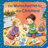 Ein Wunschzettel für das Christkind Baby und Kleinkind;Bücher - Ravensburger