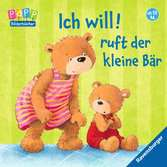 Ich will! ruft der kleine Bär Kinderbücher;Babybücher und Pappbilderbücher - Ravensburger