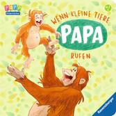 Wenn kleine Tiere Papa rufen Baby und Kleinkind;Bücher - Ravensburger