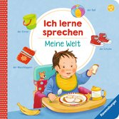 Ich lerne sprechen: Meine Welt Kinderbücher;Babybücher und Pappbilderbücher - Ravensburger