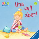 Lina will aber! Baby und Kleinkind;Bücher - Ravensburger