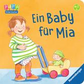 Ein Baby für Mia Baby und Kleinkind;Bücher - Ravensburger