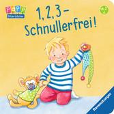 1, 2, 3 - Schnullerfrei! Kinderbücher;Babybücher und Pappbilderbücher - Ravensburger