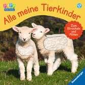 Alle meine Tierkinder: Zum Streicheln und Fühlen Kinderbücher;Babybücher und Pappbilderbücher - Ravensburger