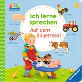 Ich lerne sprechen: Auf dem Bauernhof Lernen und Fördern;Lernbücher - Ravensburger