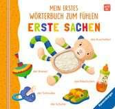 Mein erstes Wörterbuch zum Fühlen: Erste Sachen Kinderbücher;Babybücher und Pappbilderbücher - Ravensburger
