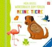 Mein erstes Wörterbuch zum Fühlen: Meine Tiere Kinderbücher;Babybücher und Pappbilderbücher - Ravensburger