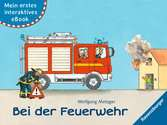 Mein erstes interaktives eBook: Bei der Feuerwehr Kinderbücher;Bilderbücher und Vorlesebücher - Ravensburger