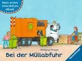 Mein erstes interaktives eBook: Bei der Müllabfuhr Kinderbücher;Bilderbücher und Vorlesebücher - Ravensburger