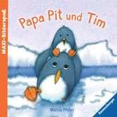 Papa Pit und Tim Baby und Kleinkind;Bücher - Ravensburger