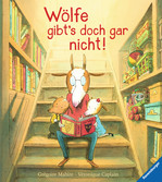 Wölfe gibt s doch gar nicht! Baby und Kleinkind;Bücher - Ravensburger