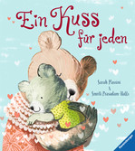 Ein Kuss für jeden Baby und Kleinkind;Bücher - Ravensburger