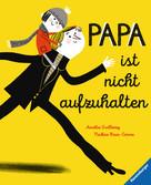 Papa ist nicht aufzuhalten Baby und Kleinkind;Bücher - Ravensburger