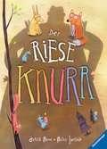 Der Riese Knurr Kinderbücher;Bilderbücher und Vorlesebücher - Ravensburger