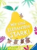 Wir sind elefantenstark! Bücher;Bilder- und Vorlesebücher - Ravensburger