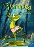 Flemming – Ein Frosch will zum Ballett Kinderbücher;Bilderbücher und Vorlesebücher - Ravensburger