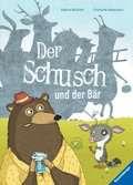 Der Schusch und der Bär Kinderbücher;Bilderbücher und Vorlesebücher - Ravensburger