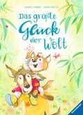 Das größte Glück der Welt Kinderbücher;Bilderbücher und Vorlesebücher - Ravensburger