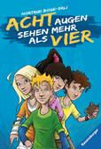 Acht Augen sehen mehr als vier Kinderbücher;Kinderliteratur - Ravensburger