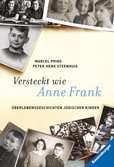 Versteckt wie Anne Frank Jugendbücher;Historische Romane - Ravensburger
