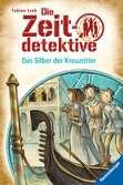 Die Zeitdetektive 9: Das Silber der Kreuzritter Kinderbücher;Kinderliteratur - Ravensburger