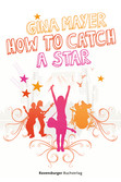 How to catch a star Jugendbücher;Liebesromane - Ravensburger