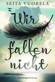 Wir fallen nicht Bücher;e-books - Ravensburger