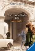 Ein Haus in Berlin - 1989 - Mauersegler Jugendbücher;Historische Romane - Ravensburger