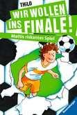 Wir wollen ins Finale! Mattis riskantes Spiel Bücher;e-books - Ravensburger