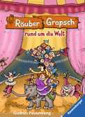 Räuber Grapsch rund um die Welt (Band 4) Kinderbücher;Kinderliteratur - Ravensburger