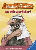 Wird Räuber Grapsch ein Wüstenräuber? (Band 8) Kinderbücher;Kinderliteratur - Ravensburger