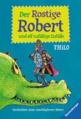 Der Rostige Robert und elf zufällige Zufälle Bücher;e-books - Ravensburger