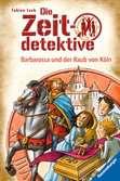 Die Zeitdetektive 34: Barbarossa und der Raub von Köln Kinderbücher;Kinderliteratur - Ravensburger