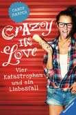 Crazy in Love Jugendbücher;Liebesromane - Ravensburger
