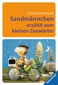 Sandmännchen erzählt vom kleinen Zoowärter Kinderbücher;Kinderliteratur - Ravensburger
