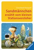 Sandmännchen erzählt vom kleinen Stationsvorsteher Kinderbücher;Kinderliteratur - Ravensburger
